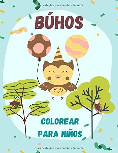 Búhos colorear para niños: Libro Infantil para Pintar Dibujos de búhos para colorear