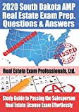 2020 South Dakota AMP Real Estate Exam Prep Questions and Answers: Study Guide to Passing the Salesperson Real Estate License Exam Effortlessly