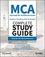 MCA Modern Desktop Administrator Complete Study Guide: Exam MD-100 and Exam MD-101 Front Cover