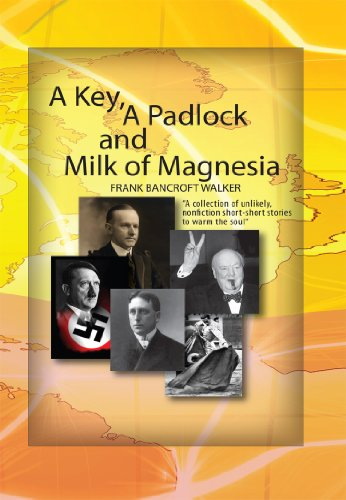 A Key, A Padlock and Milk of Magnesia (English Edition)