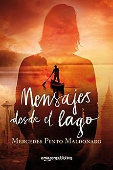 Mensajes desde el lago (Cartas y mensajes nº 2) de [Mercedes Pinto Maldonado]