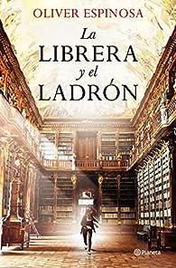 La librera y el ladrón par Oliver Espinosa