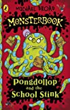 Monsterbook: Pongdollop and the School Stink (English Edition)