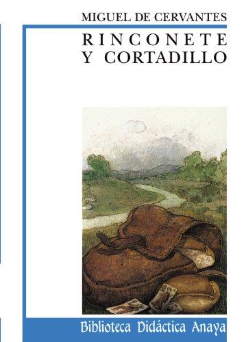 Rinconete y Cortadillo (CLÁSICOS - Biblioteca Didáctica Anaya)