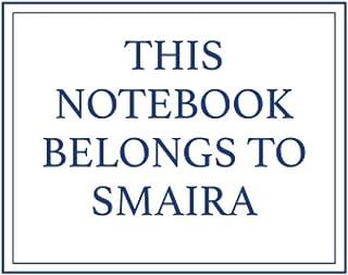 This Notebook Belongs to Smaira