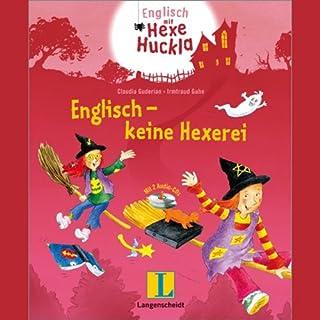 Englisch - keine Hexerei. Eine Wörterlern-Geschichte für Kinder Titelbild