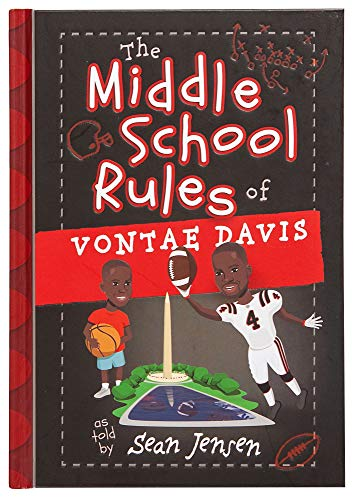The Middle School Rules of Vontae Davis: as told by Sean Jensen