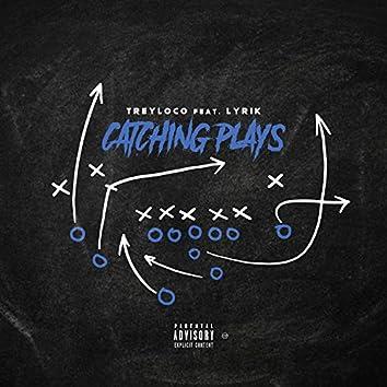Catching Plays (feat. Lyrik)