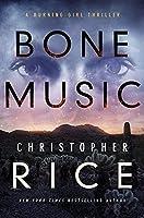Bone Music (The Burning Girl, 1)