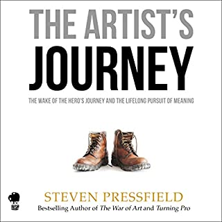 The Artist's Journey     The Wake of the Hero's Journey and the Lifelong Pursuit of Meaning              By:                                                                                                                                 Steven Pressfield                               Narrated by:                                                                                                                                 Steven Pressfield                      Length: 2 hrs and 34 mins     24 ratings     Overall 4.7