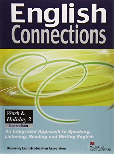 『English connections work & holiday 2―TOEIC testのための基礎英語』のトップ画像