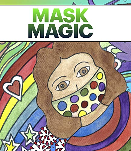 Mask Magic: A book to help young children stay safe during the coronavirus (English Edition)