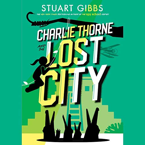 Charlie Thorne and the Lost City cover art