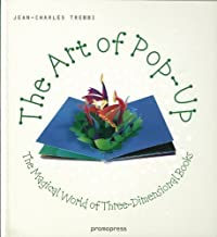 The Art of Pop-Up by Edited by Jean-Charles Trebbi (2012)