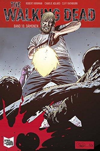 The Walking Dead Softcover 10: Dämonen