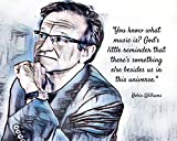 Robin Williams Kunstdruck You Know What Music is