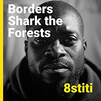 Borders Shark the Forests