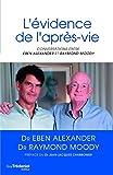 L'évidence de l'après-vie - Conversations (Sciences humaines) - Format Kindle - 9,99 €