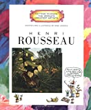 Henri Rousseau (Getting to Know the World's Greatest Artists)