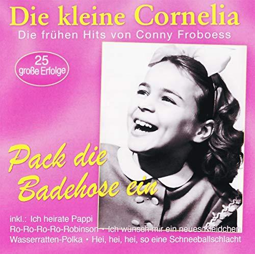 Pack die Badehose ein - die frühen Hits von Conny Froboess