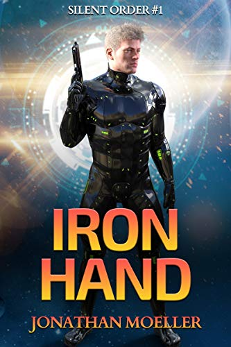 Silent Order: Iron Hand Kindle Edition by Jonathan Moeller  (Author)