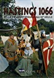 Hastings 1066 - Et la vie quotidienne au XIe siècle