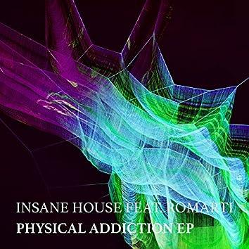 Physical Addiction EP
