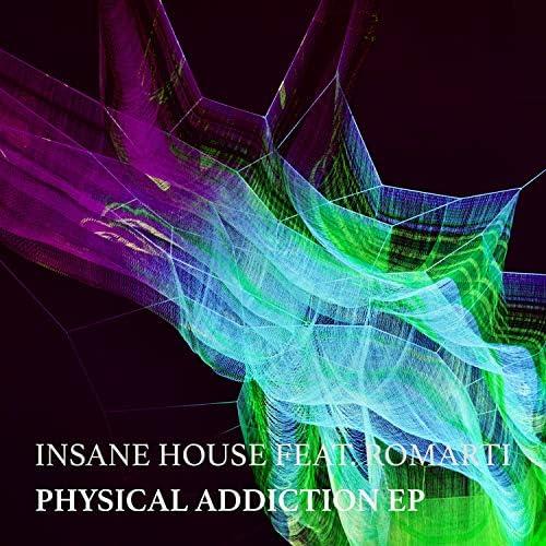 Insane House & Romarti
