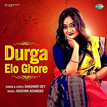 Durga Elo Ghore - Single