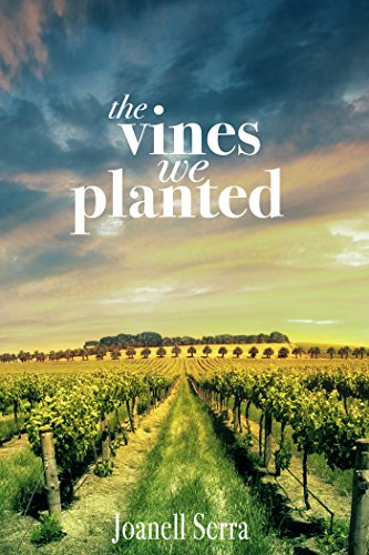 The Vines We Planted (English Edition)
