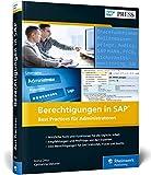 Berechtigungen in SAP: Best Practices für Administratoren (SAP PRESS) - Anna Otto
