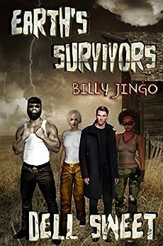 Earth's Survivors: Billy Jingo by [Dell Sweet]