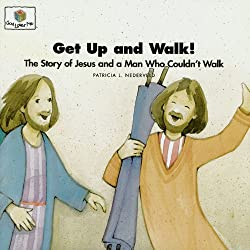Get Up and Walk! The Story of Jesus and a Man Who Couldn't Walk (God Loves Me Storybooks)