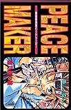 新撰組異聞(いもん)PEACE MAKER (1) (ガンガンコミックス)
