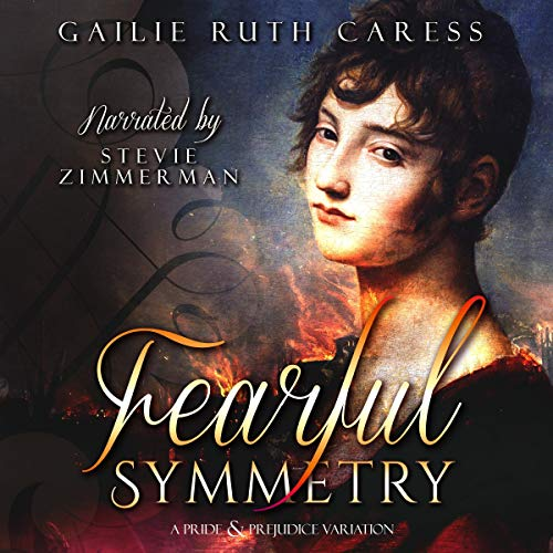 Fearful Symmetry Audiobook By Gailie Ruth Caress cover art
