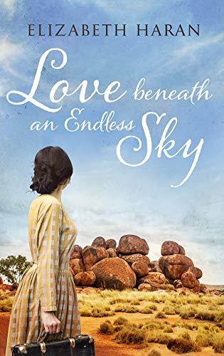 Love beneath an Endless Sky by [Elizabeth Haran]