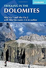 Trekking in the Dolomites: Alta Via 1 And Alta Via 2 With Alta Via Routes 3-6 In Outline (Cicerone Guides)