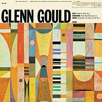 Berg: Piano Sonata, Op. 1 - Schoenberg: Three Piano Pieces, Op. 11 - Krenek: Piano Sonata No. 3, Op. 92, No. 4 - Gould Remastered