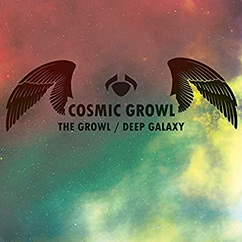 The Growl / Deep Galaxy