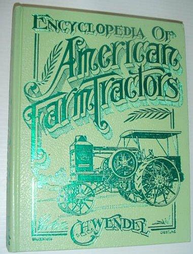 Encyclopedia of American Farm Tractors