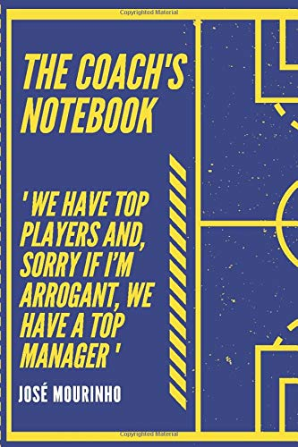 The coach's Notebook: Football-soccer notebook to complete   Create your lineups and planify your trainings   6 x 9 inches 100 pages