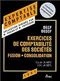 Exercices de comptabilité des sociétés. Fusion, consolidation, épreuve numéro 6 (ancienne édition)