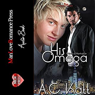 His Omega     The Werewolves of Manhattan, Book 1              By:                                                                                                                                 A.C. Katt                               Narrated by:                                                                                                                                 Joel Leslie                      Length: 6 hrs and 43 mins     400 ratings     Overall 4.2