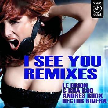 I See You Remixes