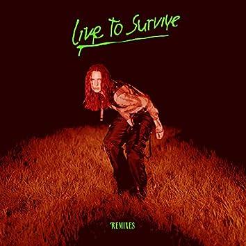 Live to Survive (Remixes)