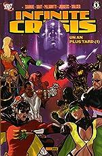 Infinite Crisis - Un an plus tard : Tome 1 de Jimmy Palmiotti
