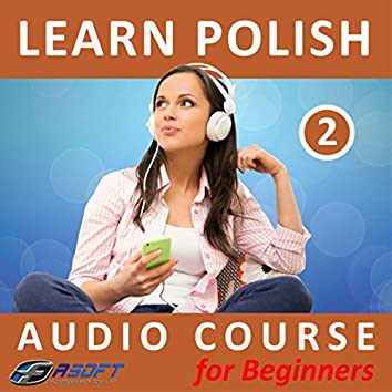 Learn Polish - Audio Course for Beginners 2