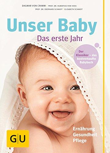 Unser Baby, das erste Jahr (GU Einzeltitel Partnerschaft & Familie)