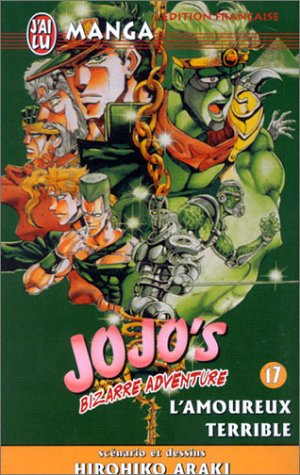 Jojo's Bizarre Adventure, tome 17 : L'Amoureux terrible