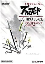 Official Bushido Blade Fighter's Guide de BradyGames